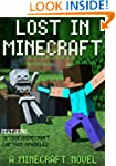 Lost In Minecraft: A Minecraft Novel...