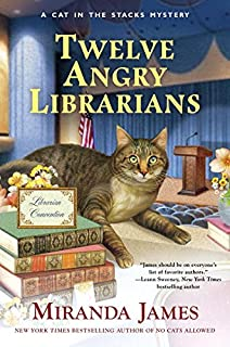 Book Cover: Twelve Angry Librarians