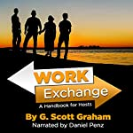 Work Exchange: A Handbook for Hosts | G. Scott Graham