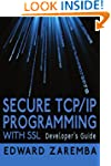 Secure TCP/IP Programming with SSL: D...
