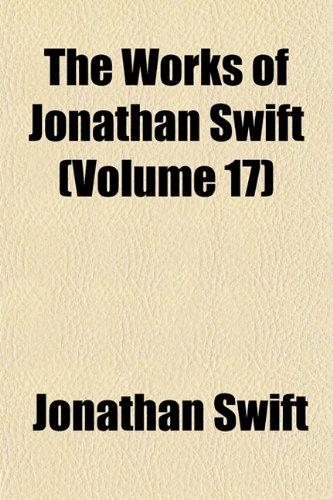 The Works of Jonathan Swift (Volume 17)