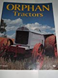 img - for Orphan Tractors book / textbook / text book