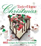 Taste of Home Christmas: 465 Recipes...