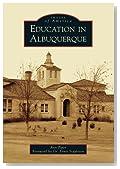 Education in Albuquerque (Images of America)