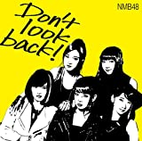 Don't look back! (�����Type-A) �yCD+DVD�z
