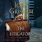 The Litigators Hörbuch von John Grisham Gesprochen von: Dennis Boutsikaris