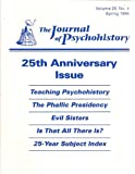 img - for The Journal Of Psychohistory. 25th Anniversary Issue Issue. Spring 1998 Volume 25 Number 4 book / textbook / text book