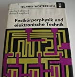 img - for Technik W rterbuch englisch / deutsch - Festk rperphysik und elektronische Technik book / textbook / text book