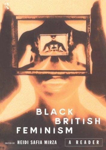 Black British Feminism: A Reader (Warwick Studies in European)