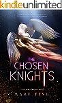 The Chosen Knights (Read Prequel--The...