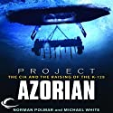 Project Azorian: The CIA and the Raising of the K-129 Audiobook by Norman Polmar, Michael White Narrated by James Lurie