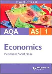 AQA AS Economics: Unit 1: Markets and Market Failure: Ray