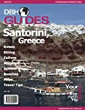 Santorini, Greece Island Travel Guide 2014: Attractions, Restaurants, and More... (DBH City Guides)