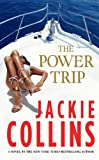 Jackie Collins The Power Trip (Thorndike Core)