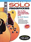 51YbdXDLcDL. SL160  The Art of Solo Fingerpicking : How to Play Alternating Bass Fingerstyle Guitar Solos (book and CD) (Guitar Books)