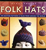 img - for Folk Hats (Folk Knitting Series) by Vicki Square (1-Oct-2005) Paperback book / textbook / text book