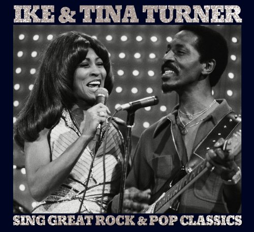 Ike & Tina Turner - Sing great Rock & Pop classics - Zortam Music