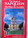img - for The Tomb of Napoleon & The Hotel des Invalides book / textbook / text book