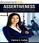 ASSERTIVENESS: How to stand up for yo...