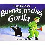 Buenas noches, Gorila / Goodnight Gorilla
