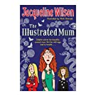 The Illustrated Mum - Jacqueline Wilson (Paperback)