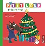 """Afficher """"P'tit Loup prépare Noël"""""""