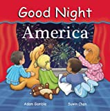 Good Night America (Good Night Our World)