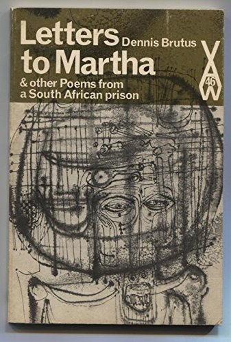 Letters to Martha & other Poems from a South African prison (African writers series, 46), Brutus, Dennis