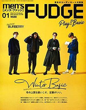 men's FUDGE - メンズ ファッジ - 2019年 1月号 Vol.109