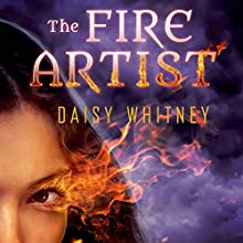 The Fire Artist (       UNABRIDGED) by Daisy Whitney Narrated by Cassandra Morris