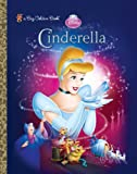 Cinderella (Disney Princess (Golden Books))