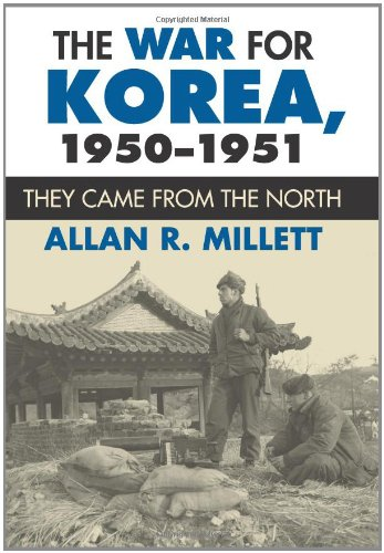 The War for Korea, 1950-1951: They Came from the North (Modern War Studies)