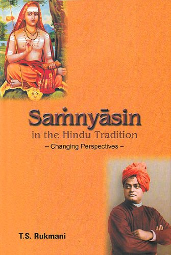 Samnyasins in the Hindu Tradition Changing Perspectives