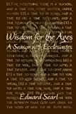 img - for Wisdom for the Ages: A Season with Ecclesiastes book / textbook / text book