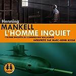 L'homme inquiet | Henning Mankell