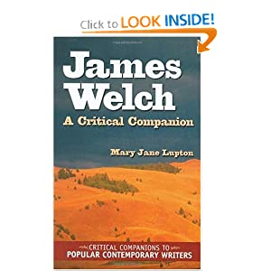 James Welch: A Critical Companion Mary Jane Lupton