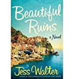 [ Beautiful Ruins ] BY Walter, Jess ( Author ) ON Jun-12-2012 Hardcover
