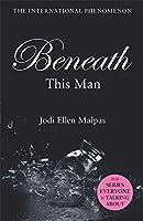 Beneath This Man (This Man Trilogy 2)