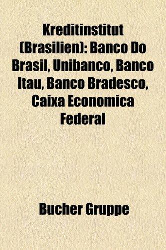 kreditinstitut-brasilien-banco-do-brasil-unibanco-banco-ita-banco-bradesco-caixa-econmica-federal