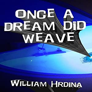 Once a Dream Did Weave | [William Hrdina]