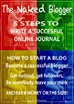 The Naked Blogger - 5 Steps to write...