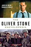 The Oliver Stone Encyclopedia (081088352X) by Welsh, James M.