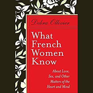 What French Women Know Audiobook