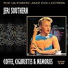 Coffee, Cigarettes & Memories