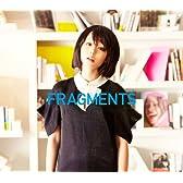 FRAGMENTS(初回限定盤)(DVD付)