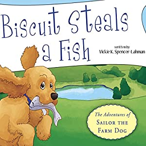 Biscuit Steals a Fish Audiobook