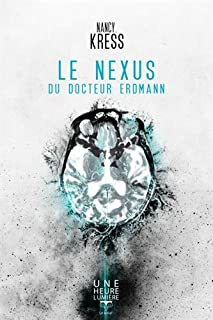 Le nexus du docteur Erdmann, Kress, Nancy