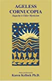img - for Ageless Cornucopia: SagaCity Is Elder Mysticism book / textbook / text book