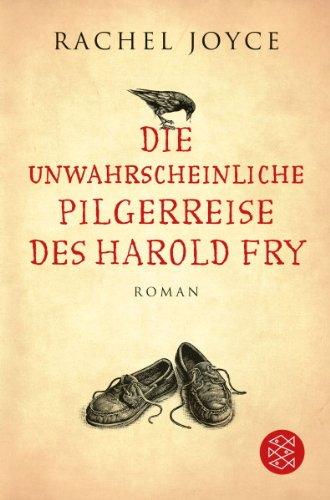 Hörbuch: Die unglaubliche Pilgerreise des Harold Fry von Rachel Joyce