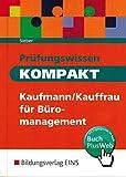 Prüfungswissen kompakt: Kaufmann/Kauffrau für Büromanagement